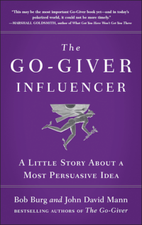 The Go-Giver Influencer - A Most Persuasive Idea